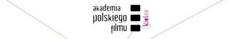 kielce kultura Akademia Polskiego Filmu w Kielcach