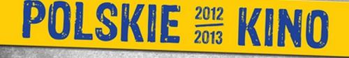 """kielce kultura ENEMEF: Polskie Kino 2012/2013 z premierą """"Drogówki"""""""
