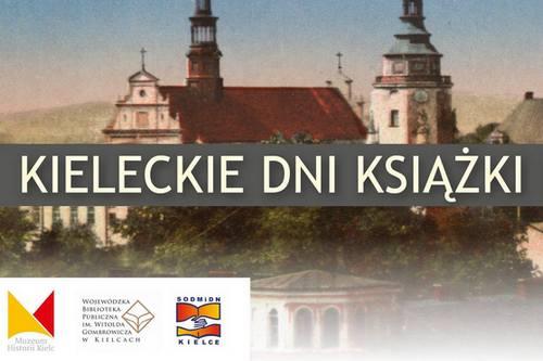 kielce wiadomości Opisali historię Kielc. Będą spotkania wokół przeszłości miasta